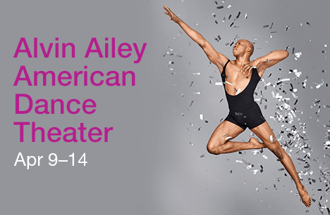Alvin Ailey American Dance Theater. Apr 9-14.