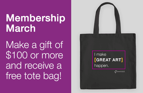 Membership March: Make a gift of $100 or more and receive a free tote bag!