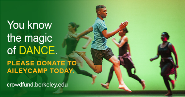 You know the magic of DANCE. PLEASE DONATE TO AILEYCAMP TODAY.