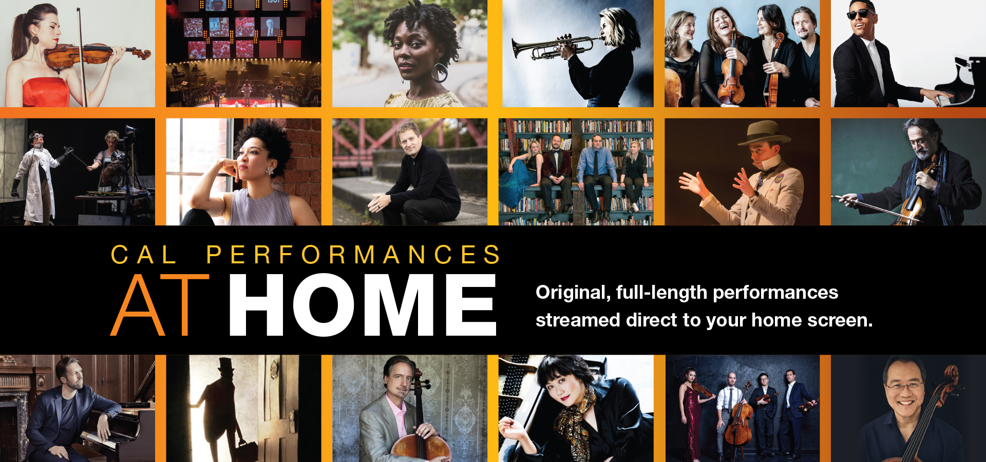 Cal Performances at Home: Original, full-length performances streamed direct to your home screen