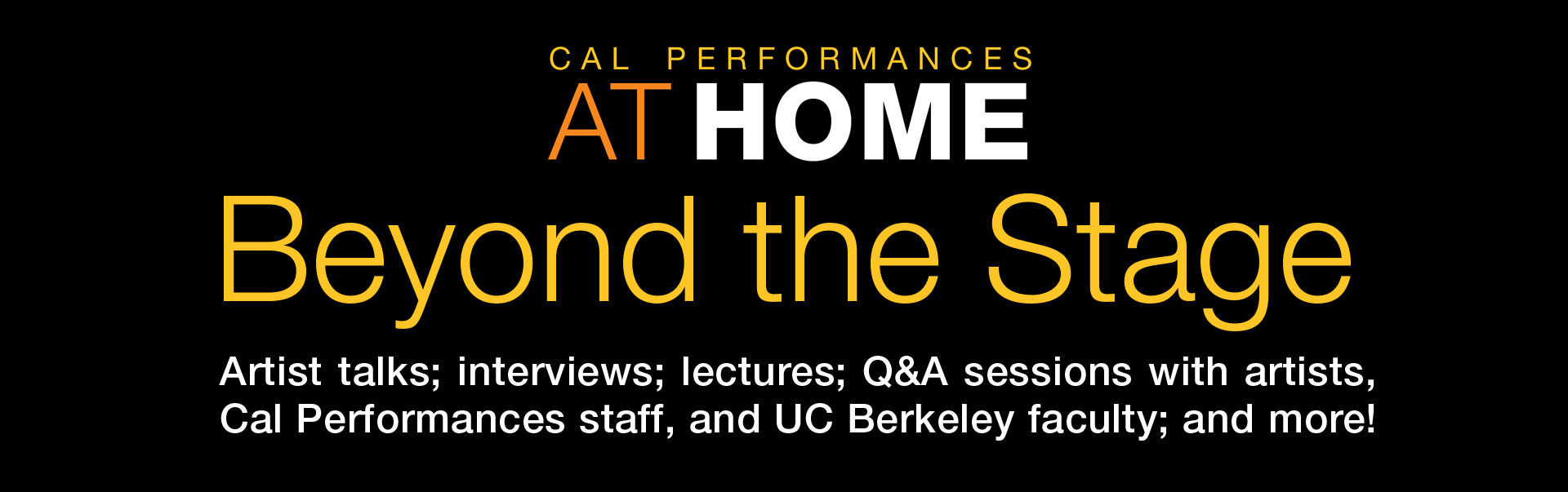 Cal Performances at Home Beyond the Stage