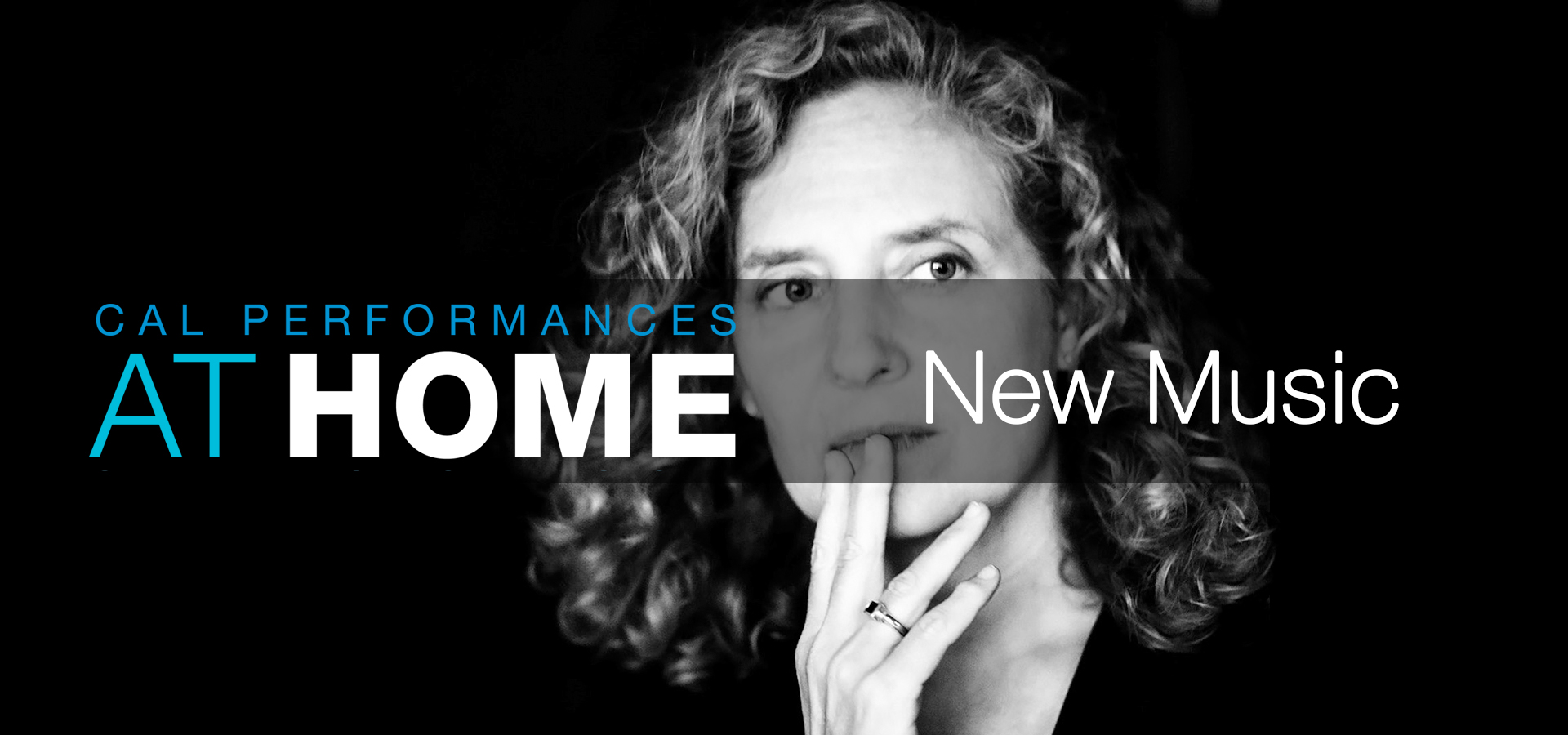 Cal Performances at Home: New Music